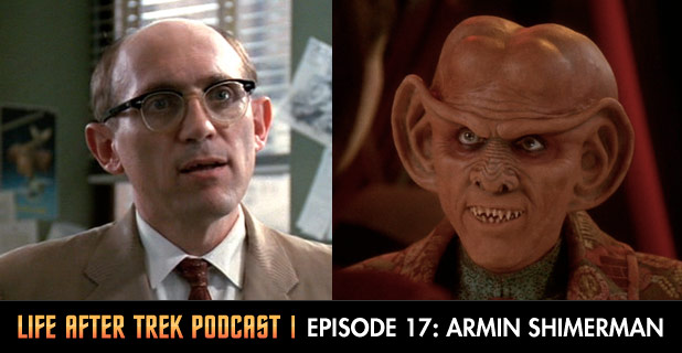 Life After Trek Podcast Episode 17 Featuring Armin Shimerman