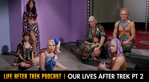 Life After Trek Podcast Episode 12 Our Lives After Trek Part 1