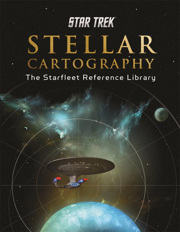 Star Trek Stellar Cartography The Starfleet Reference Library By