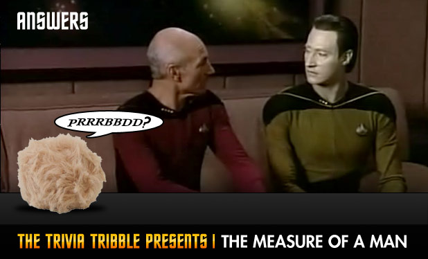 The Trivia Tribble Presents: 'The Measure Of A Man'