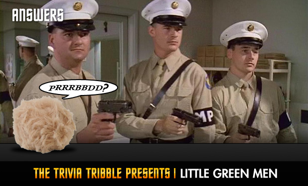 Answers - The Trivia Tribble Presents: 'Little Green Men'