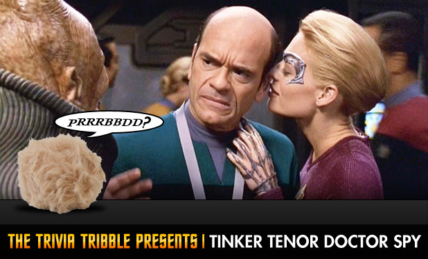 The Trivia Tribble Presents: 'Tinker Tenor Doctor Spy'