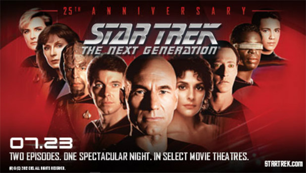 Don't Forget, Star Trek: The Next Generation 25th Anniversary Event In Theaters Tomorrow