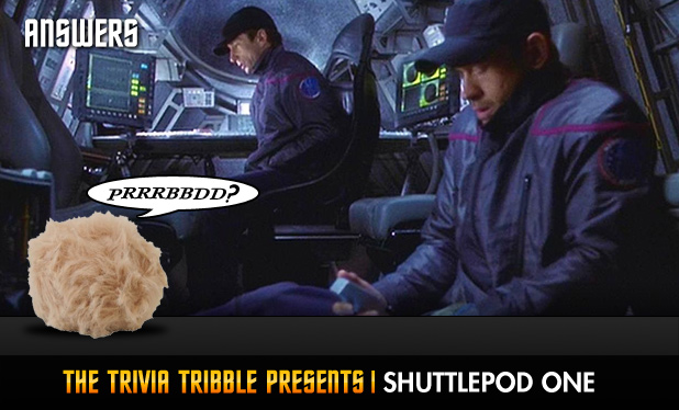 Answers - The Trivia Tribble Presents: 'Shuttlepod One'