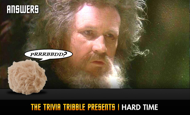 Answers - The Trivia Tribble Presents: 'Hard Time'