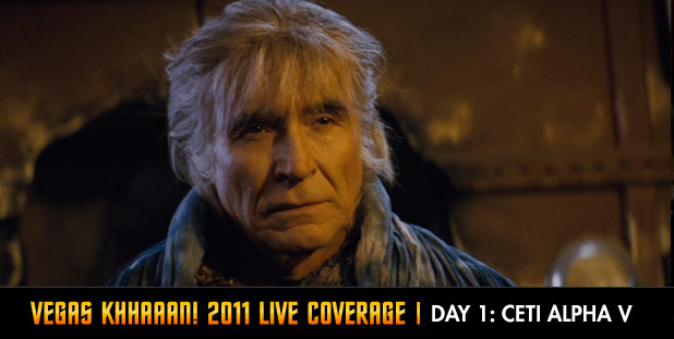 Vegas Khhaaan! 2011 Live Coverage Day 1: Ceti Alpha V