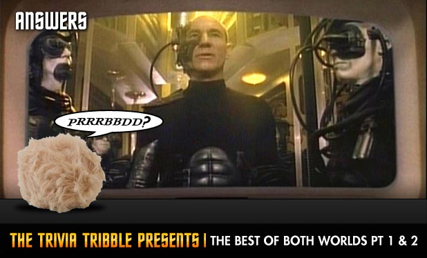 Answers - The Trivia Tribble Presents: 'The Best of Both Worlds Pt 1 & 2'