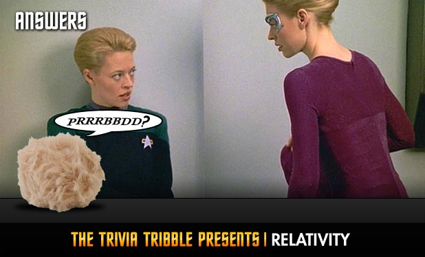Answers - The Trivia Tribble Presents: 'Relativity'
