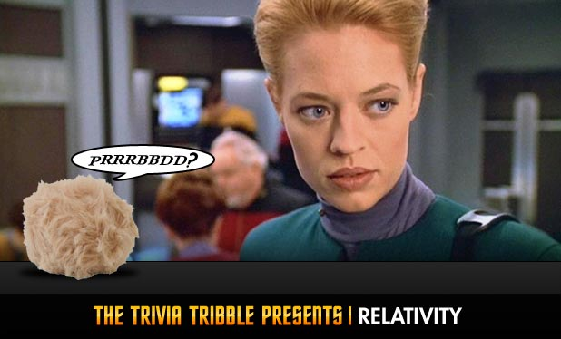 The Trivia Tribble Presents: 'Relativity'