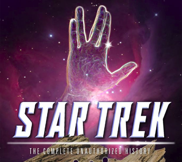Win A Signed Copy Of Star Trek: The Complete Unauthorized History